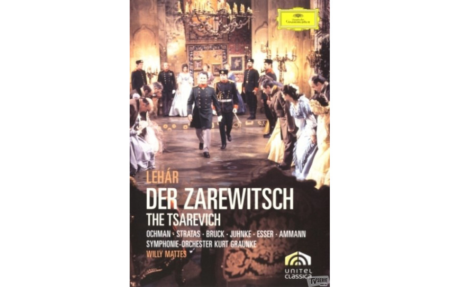 Teresa Stratas, Birke Bruck, Wieslaw Ochman - Lehar: Der Zarewitsch